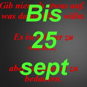 """""""Warte-Rabatt"""" bis 25 sept"""